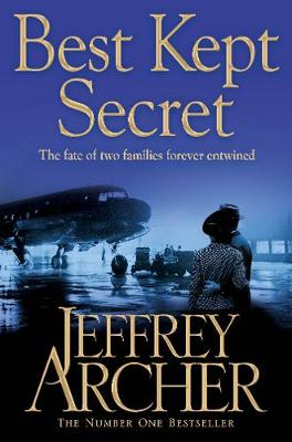 Best Kept Secret Book Three of the Clifton Chronicles by Jeffrey Archer