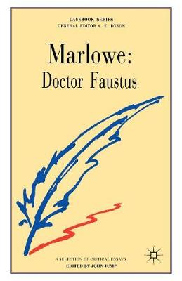 Marlowe: Doctor Faustus by John D. Jump