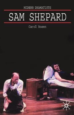 Sam Shepard A 'Poetic Rodeo' by Carol Rosen