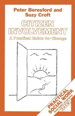 Citizen Involvement A Practical Guide for Change by Peter Beresford, Suzy Croft
