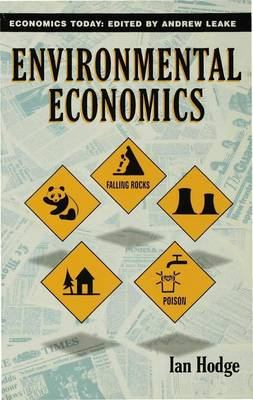 Environmental Economics Individual Incentives and Public Choices by Ian Hodge