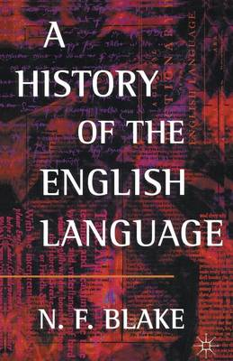 A History of the English Language by Norman Blake