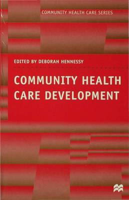 Community Health Care Development by Deborah Hennessy