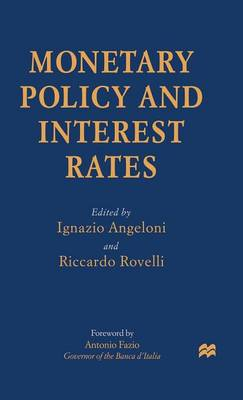 Monetary Policy and Interest Rates by Riccardo Rovelli