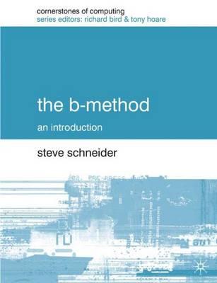 The B-Method by Steve Schneider