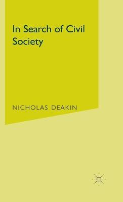 In Search of Civil Society by Nicholas Deakin