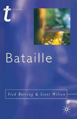 Bataille by Fred Botting, Scott Wilson