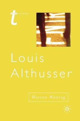 Louis Althusser by Warren Montag