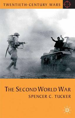 The Second World War by Spencer C. Tucker