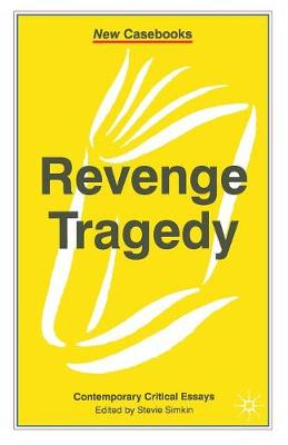 Revenge Tragedy by Stevie Simkin