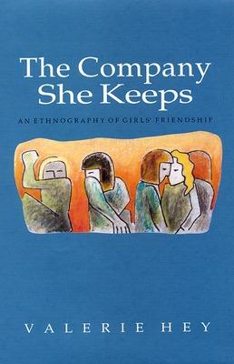 The Company She Keeps by Valerie Hey