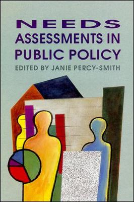 Needs Assessment In Public Policy by Janie Percy-Smith