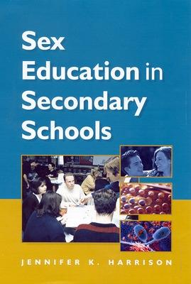 SEX EDUCATION IN SECONDARY SCHOOLS by Harrison