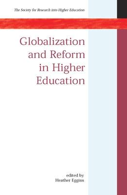 Globalization and Reform in Higher Education by Heather Eggins