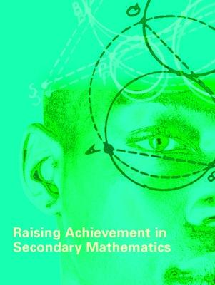 Raising Achievement in Secondary Mathematics by Anne Watson