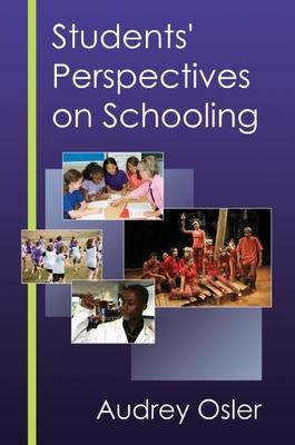 Students' Perspectives on Schooling by Audrey Osler