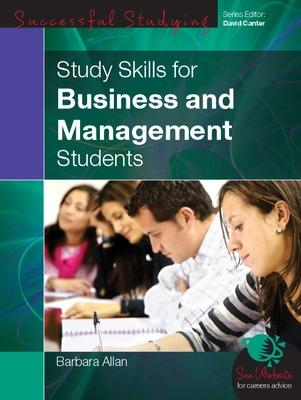 Study Skills for Business and Management Students by Barbara Allan