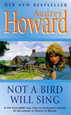 Not a Bird Will Sing by Audrey Howard