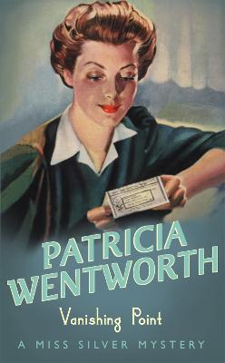 Vanishing Point by Patricia Wentworth