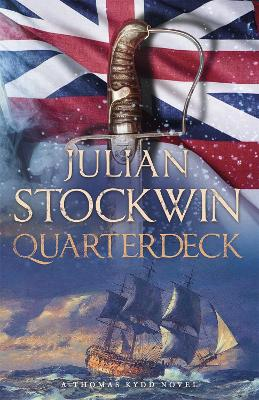 Quarterdeck Thomas Kydd 5 by Julian Stockwin