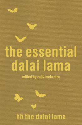 The Essential Dalai Lama by Dalai Lama XIV, Howard C. Cutler