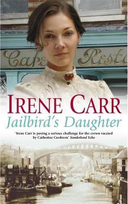 Jailbird's Daughter by Irene Carr