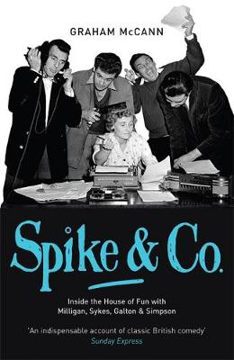 Spike & Co by Graham McCann
