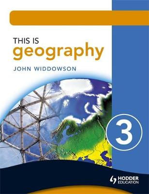 This is Geography 3 Pupil Book by John Widdowson