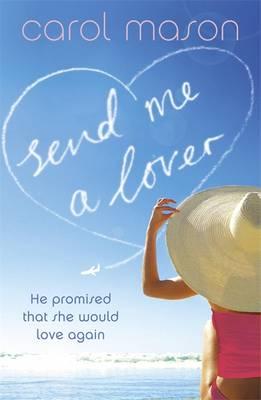 Send Me A Lover by Carol Mason