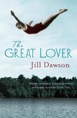 The Great Lover by Jill Dawson