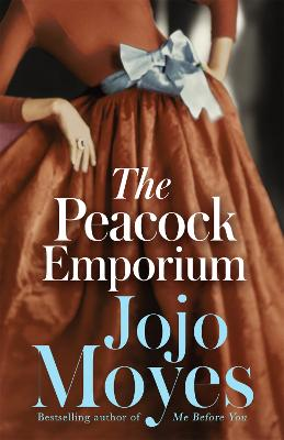 Peacock Emporium by Jojo Moyes