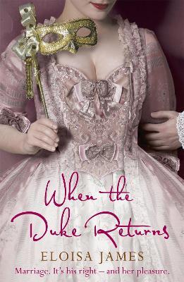 When the Duke Returns by Eloisa James