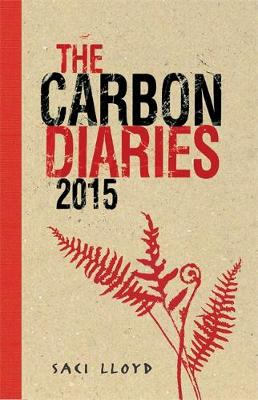 The Carbon Diaries 2015 by Saci Lloyd