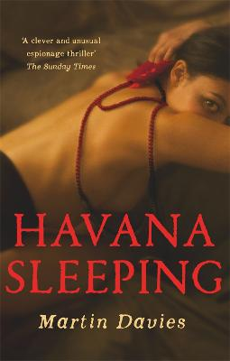 Havana Sleeping by Martin Davies