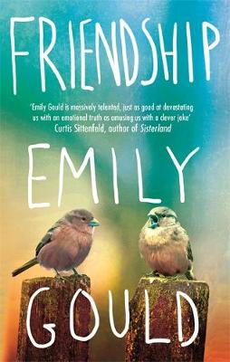 Friendship by Emily Gould