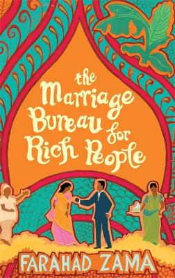 The Marriage Bureau For Rich People Number 1 in series by Farahad Zama