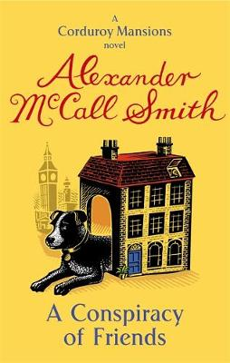 A Conspiracy of Friends by Alexander McCall Smith