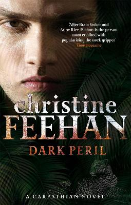 Dark Peril Number 21 in series by Christine Feehan