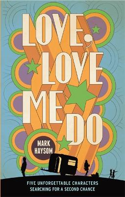Love, Love Me Do by Mark Haysom