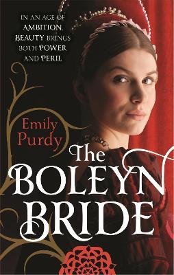 The Boleyn Bride by Emily Purdy