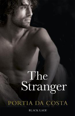 The Stranger: Black Lace Classics by Portia Da Costa
