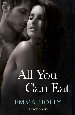 All You Can Eat by Emma Holly