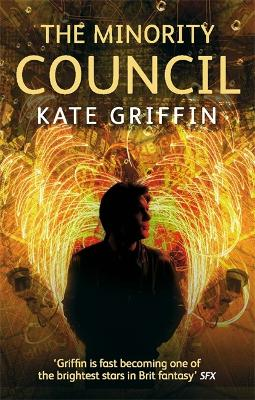 The Minority Council A Matthew Swift novel by Kate Griffin