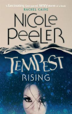 Tempest Rising Book 1 in the Jane True series by Nicole Peeler