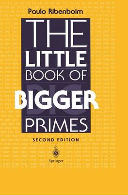 The Little Book of Bigger Primes by Paulo Ribenboim