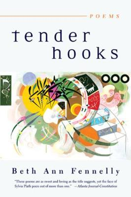 Tender Hooks Poems by Beth Ann Fennelly