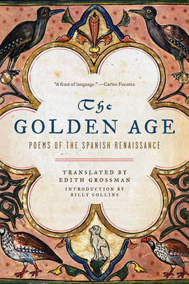 The Golden Age Poems of the Spanish Renaissance by Billy Collins