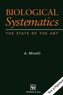 Biological Systematics: The State of the Art by Alessandro Minelli