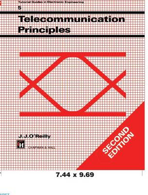 Telecommunications Principles by J. O'Reilly