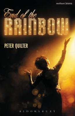 The End of the Rainbow by Peter Quilter